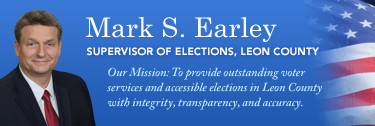 Mark S. Early Supervisor of Elections Leon County