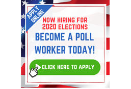 Become a Poll Worker Today!